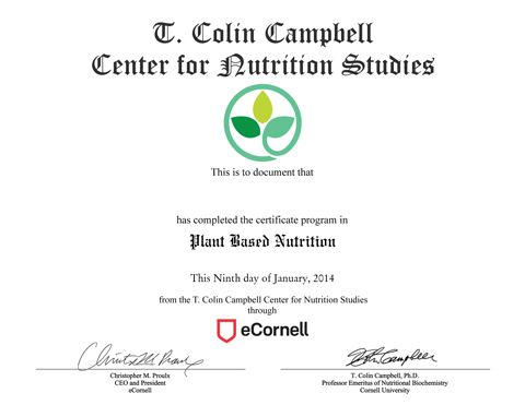 Plant-Based Nutrition Certificate - T Colin Campbell Center - medical fitness certificate