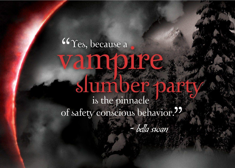 Vampire Slumber Party... Eclipse Quote | Twilight saga ...