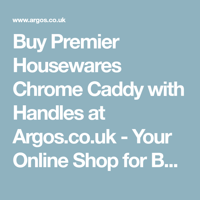 Buy Premier Housewares Chrome Caddy with Handles at Argos.co.uk ...
