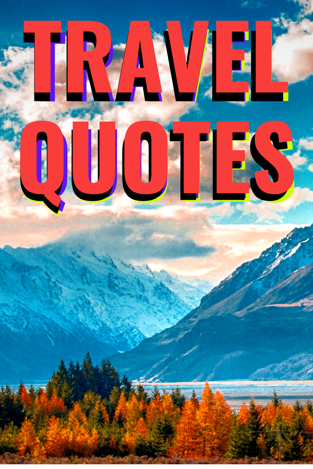 Presenting you 50 Best Inspiring Travel Quotes -Famous Travel Quotes which will inspire you to travel more. #quotes