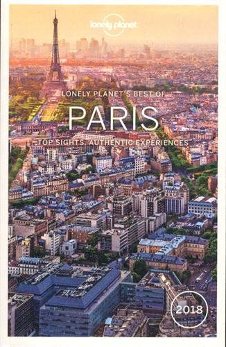 Lonely Planet Best Of Paris 2018 Travel Guide By Lonely Https Www Amazon Com Dp 1786571390 Ref Cm Sw R Pi Dp X Csm Zbjb Paris Paris Travel Lonely Planet