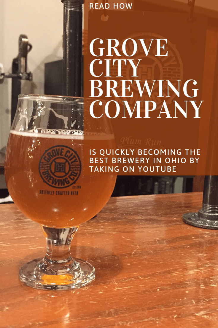 Grove City Brewing Company Takes On Youtube Brewing Company Brewery Beer Education