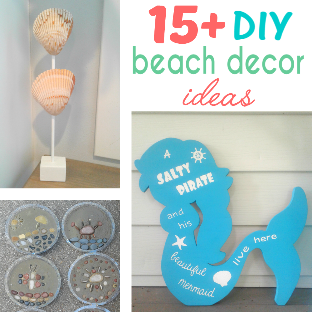 DIY Beach Decor | Add Some Fun Decor To Your Home With These Easy Beach  DIYu0027s