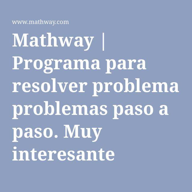 Mathway   Programa para resolver problemas paso a paso. Muy ...