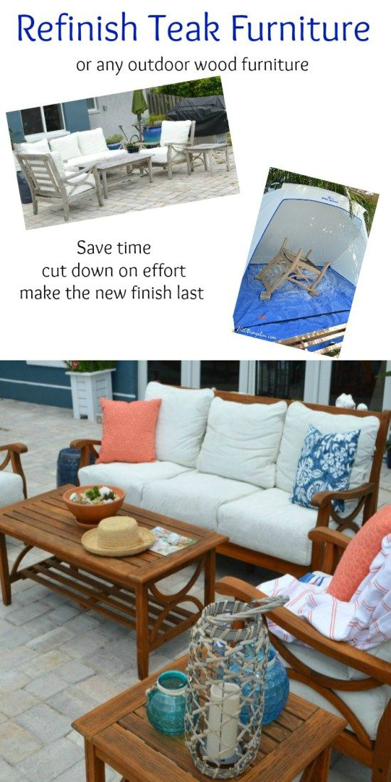 Save Time And Effort Easy Tutorial To Re Outdoor Teak Furniture With Tips Product Recommendations Works On All Wood Makeovers