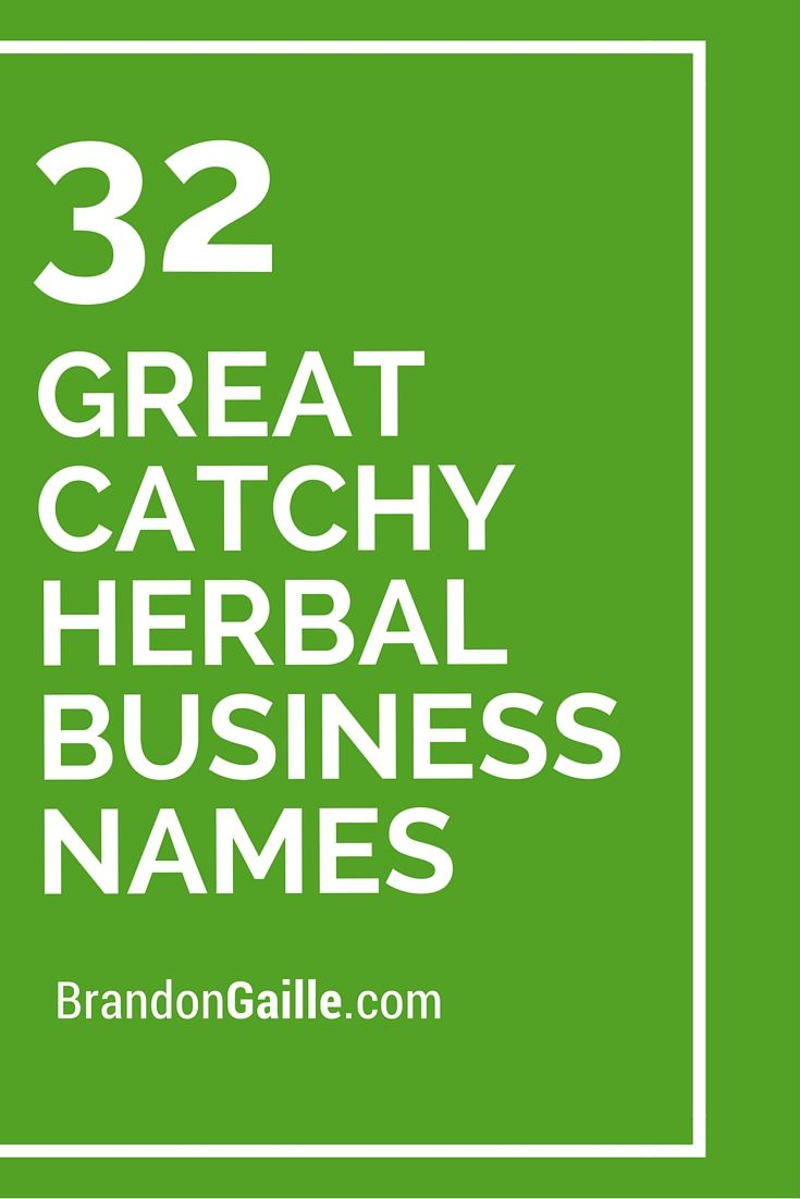32 Great Catchy Herbal Business Names