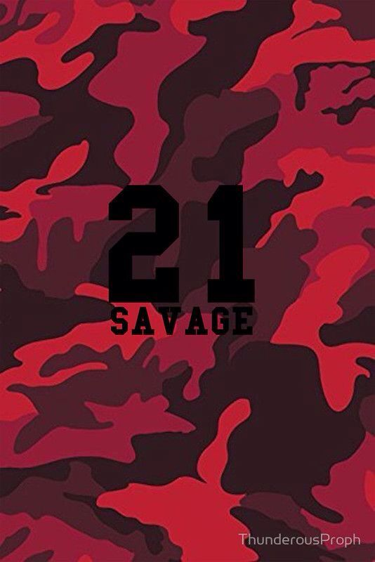 21 Savage Red Camo By Thunderousproph Savage Wallpapers Bape Wallpapers Rap Wallpaper