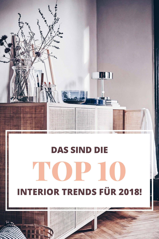 Das Sind Die Top 10 Interior Trends Für 2018
