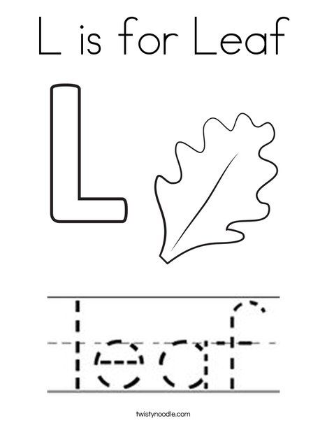 L Is For Leaf Coloring Page Twisty Noodle Leaf Coloring Page Science Activities For Toddlers Classroom Lesson Plans