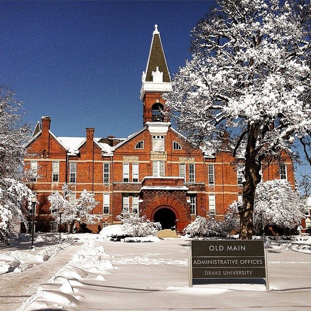 Old Main Covered In Snow With Images Drake University College