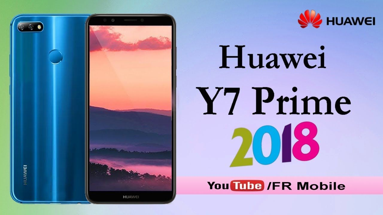 Huawei Y7 Prime (2018) Official - Full Phone Specifications