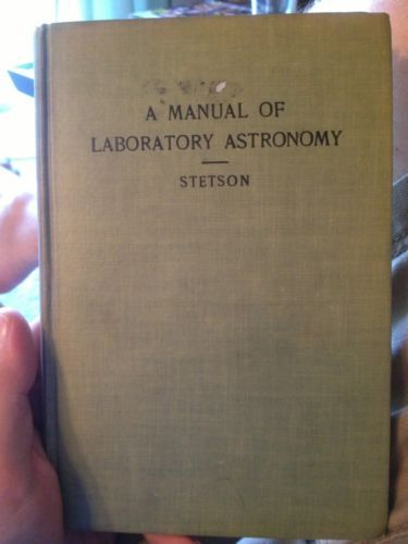 1928 Manual of Laboratory Astronomy Vintage Space Stars Planets Science Math | eBay