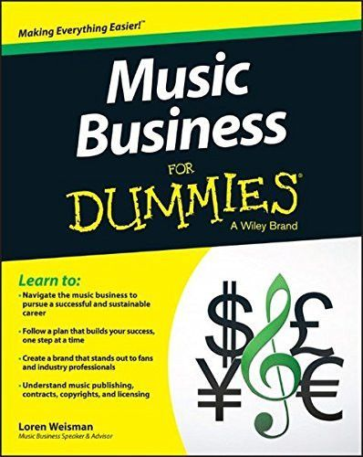 Music Business For Dummies Music Business Music Promotion Music Industry