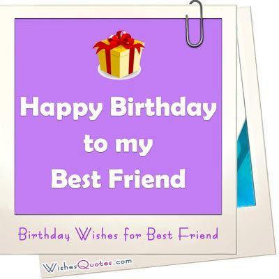 birthday wishes for best friend birthday wishes best friend birthday wishes and images happy