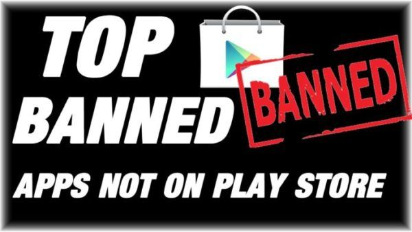 Top 50 Banned Android Apps that Are Not in Play Store 2020