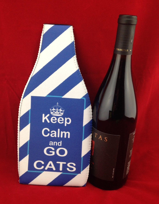 Wine Koozie Keep Calm And Go Cats Wine Koozie Insulated Bottle Wine Bottle