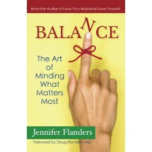 #Book Review of #Balance from #ReadersFavorite - https://readersfavorite.com/book-review/balance  Reviewed by Mamta Madhavan for Readers' Favorite  Balance: The Art of Minding What Matters Most by Jennifer Flanders is a thought-provoking and insightful book to help readers get more insight and guidance on how to live a balanced life devoid of stress and anxiety. The book will help readers to handle their lives in a much calmer way so that they can attend to their daily needs...