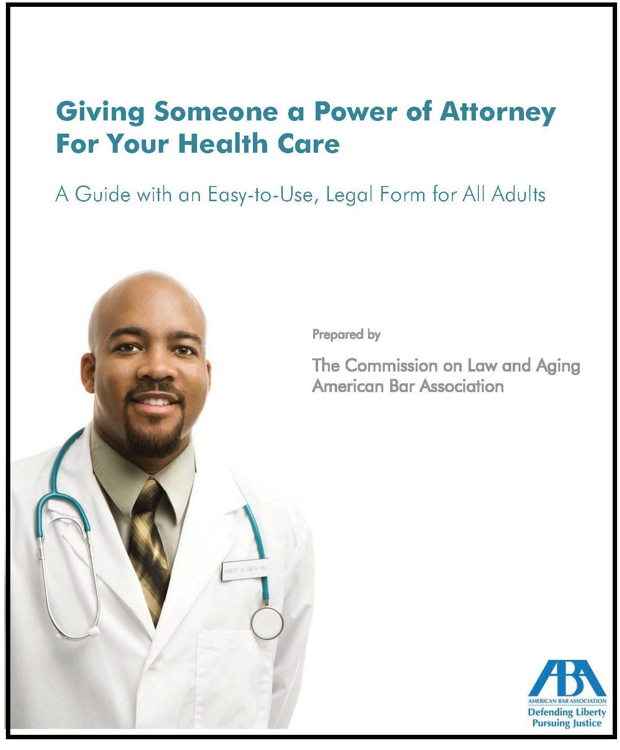 Giving Someone A Power Of Attorney For Your Healthcare Multi