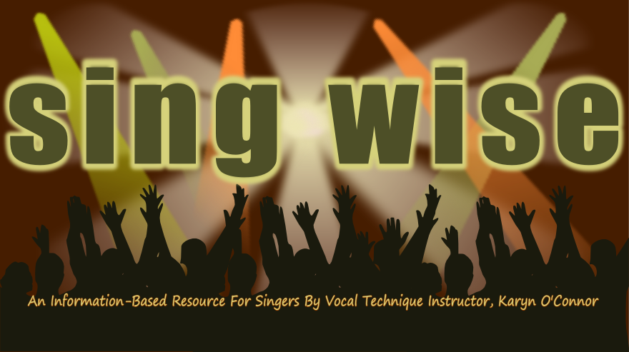 An Information Based Resource For Singers By Vocal Technique Instructor Karyn O Connor Singing Lessons Vocal Lessons Singing Resources