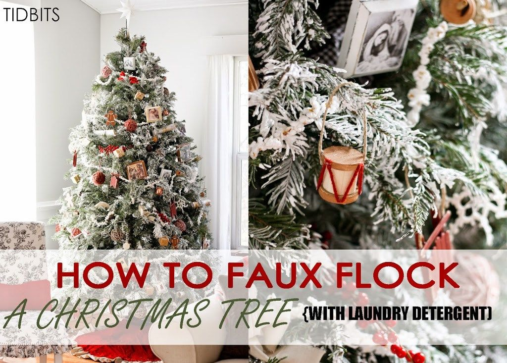 How To Faux Flock A Fresh Christmas Tree With Laundry Detergent Tidbits Fresh Christmas Trees Christmas Christmas Holidays