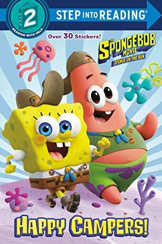 The Spongebob Movie: Sponge On The Run: Happy Campers! (Spongebob Squarepants) (Step Into Reading) By David Lewman