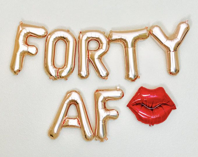 forty af balloons 40th birthday party 40 amp fabulous