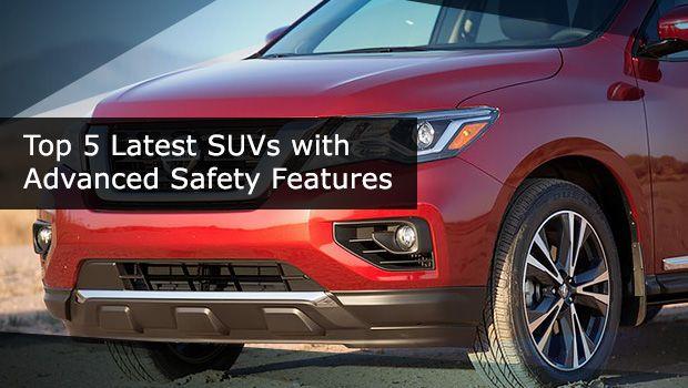 Top 5 Safest Suvs Of 2017 Available In The Uae Safest Suv Suv Models Safe