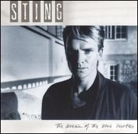 Sting - The Dream of the Blue Turtles.  One of the formative albums of my youth.  I wore out my cassette of this!