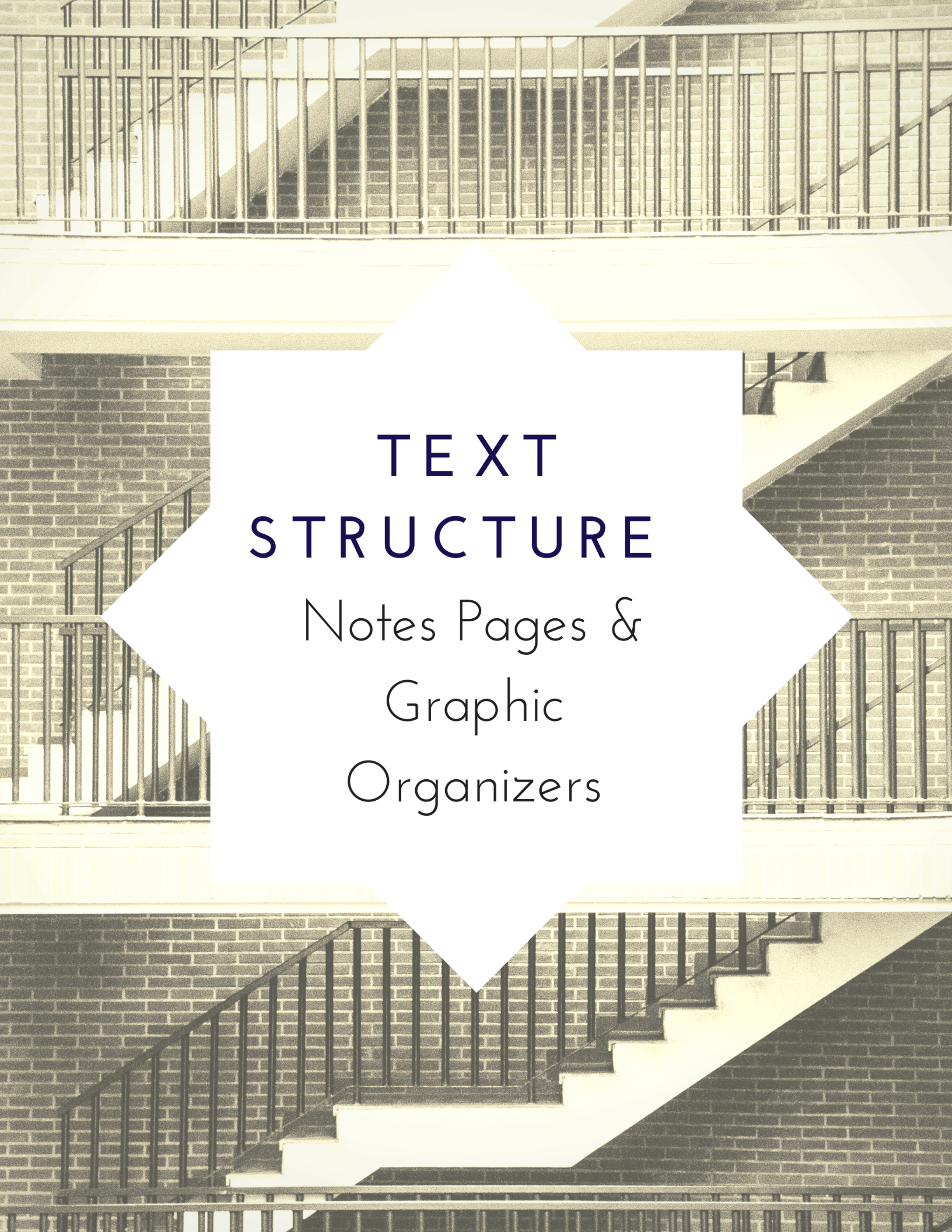 Text Structure Notes and Graphic Organizers Teaching