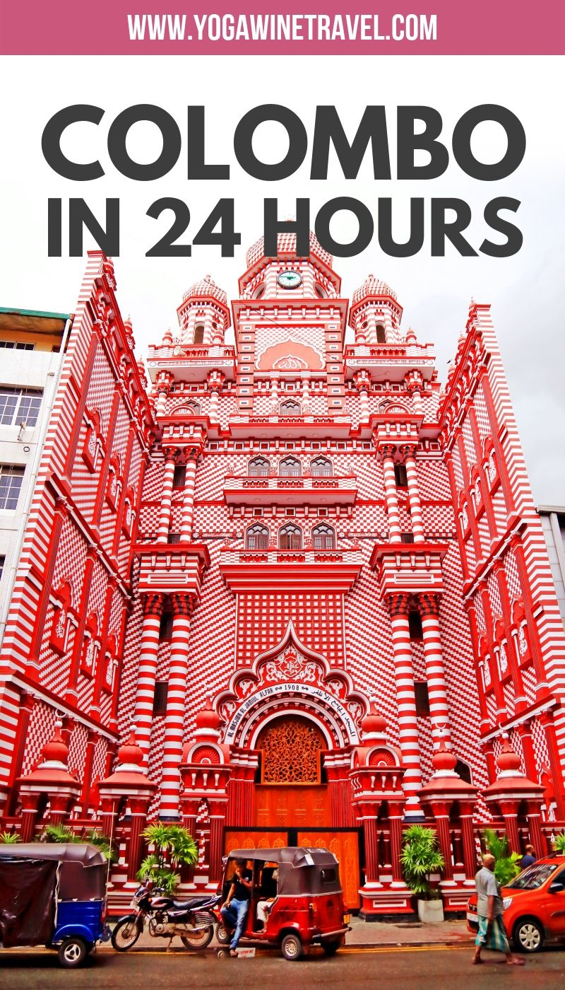 24 Hours In Colombo How To Explore Sri Lanka S Underrated Capital In 1 Day Asia Travel Colombo Sri Lanka Travel