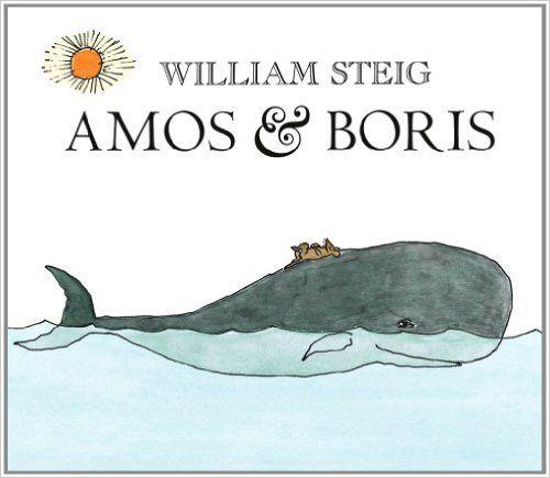 Amos & Boris: William Steig: 9780312535667: Amazon.com: Books