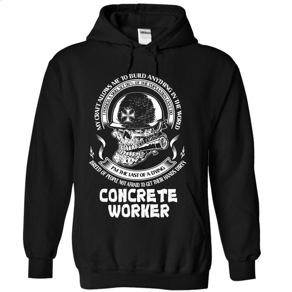 Concrete worker t shirt hoodie sweatshirts custom