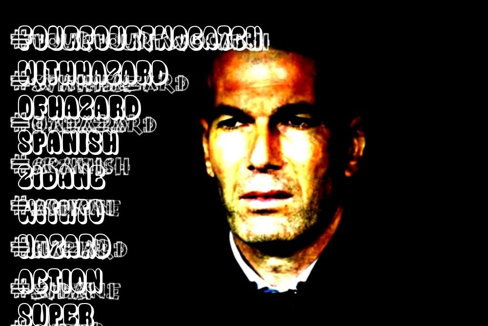 Spanish Super Cup Zidane FourFourTwoCatch all of the action withHazard to miss Spanish Super Cup Zidane FourFourTwoCatch all of the action withto miss Spanish Super Cup Z...