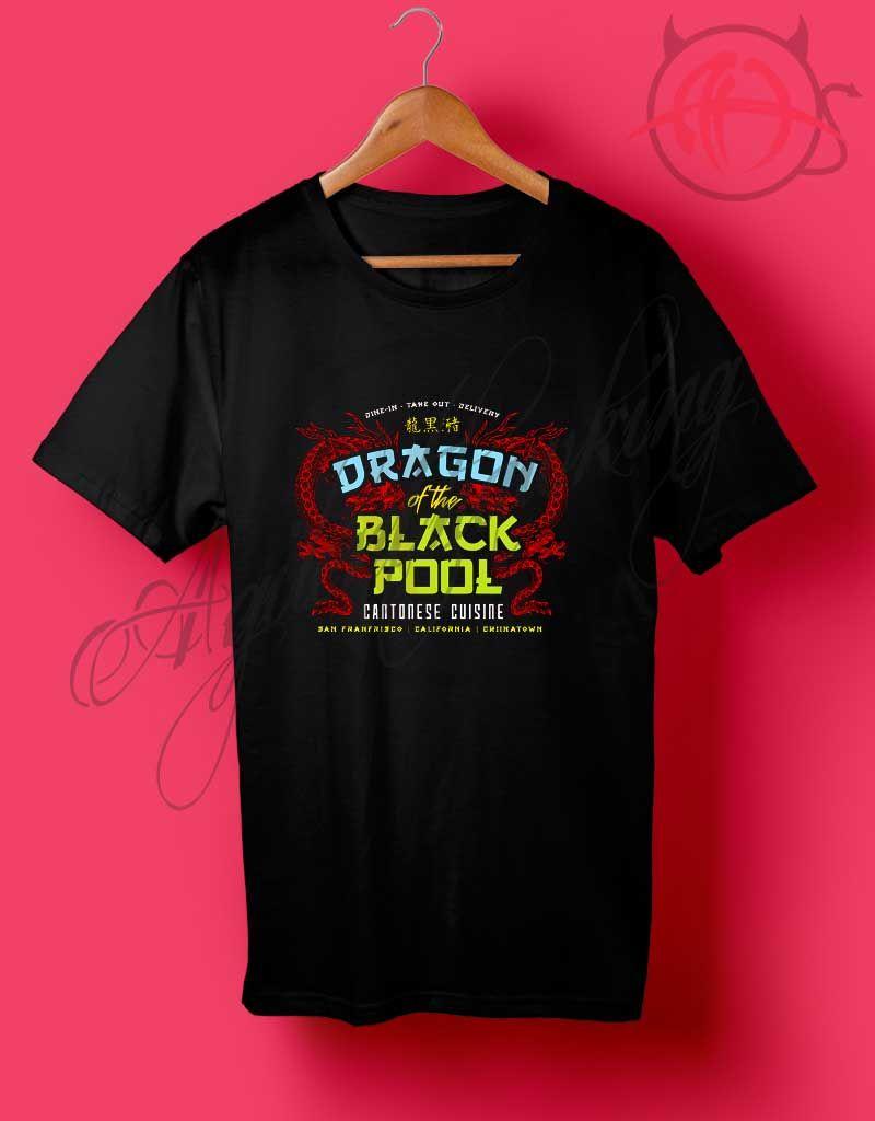 Dragon Of The Black Pool T Shirt Agilenthawking Com In 2020 T Shirt Tshirt Logo Custom Shirts