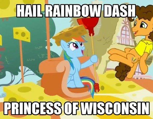 Hail Rainbow Dash, Princess of Wisconsin.