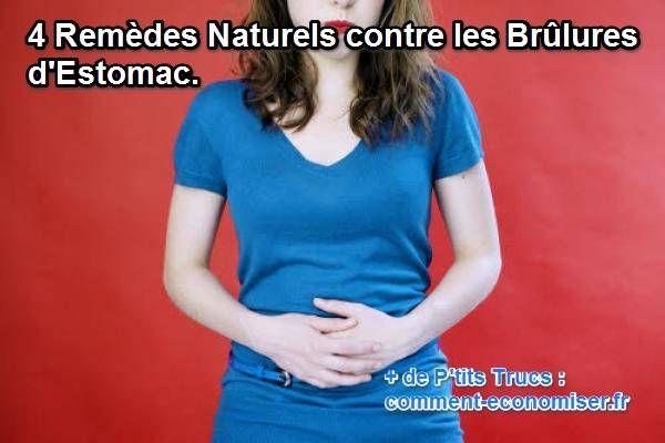 les remèdes naturels pour soulager les brûlures d'estomac