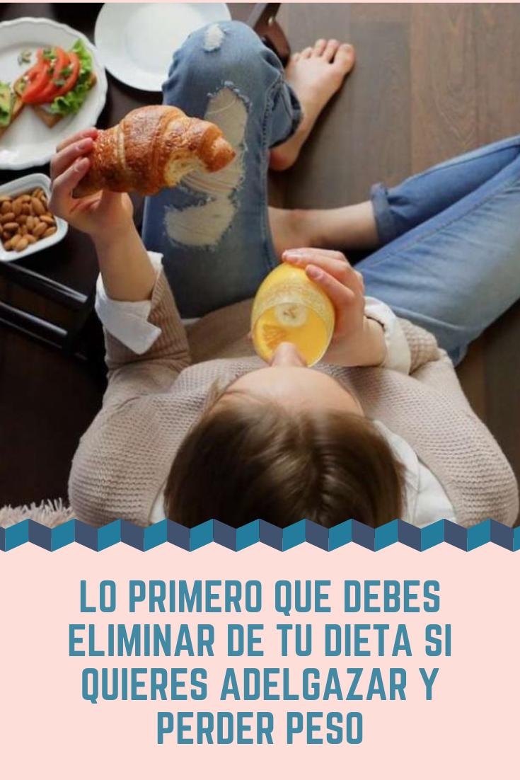 Alimentos que debes eliminar para bajar de peso