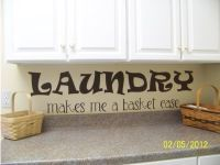 Laundry Wall Sayings - Personalized Vinyl Wall Decal Letters, Phrases, Stickers, Quotes and Words | No More Stencil