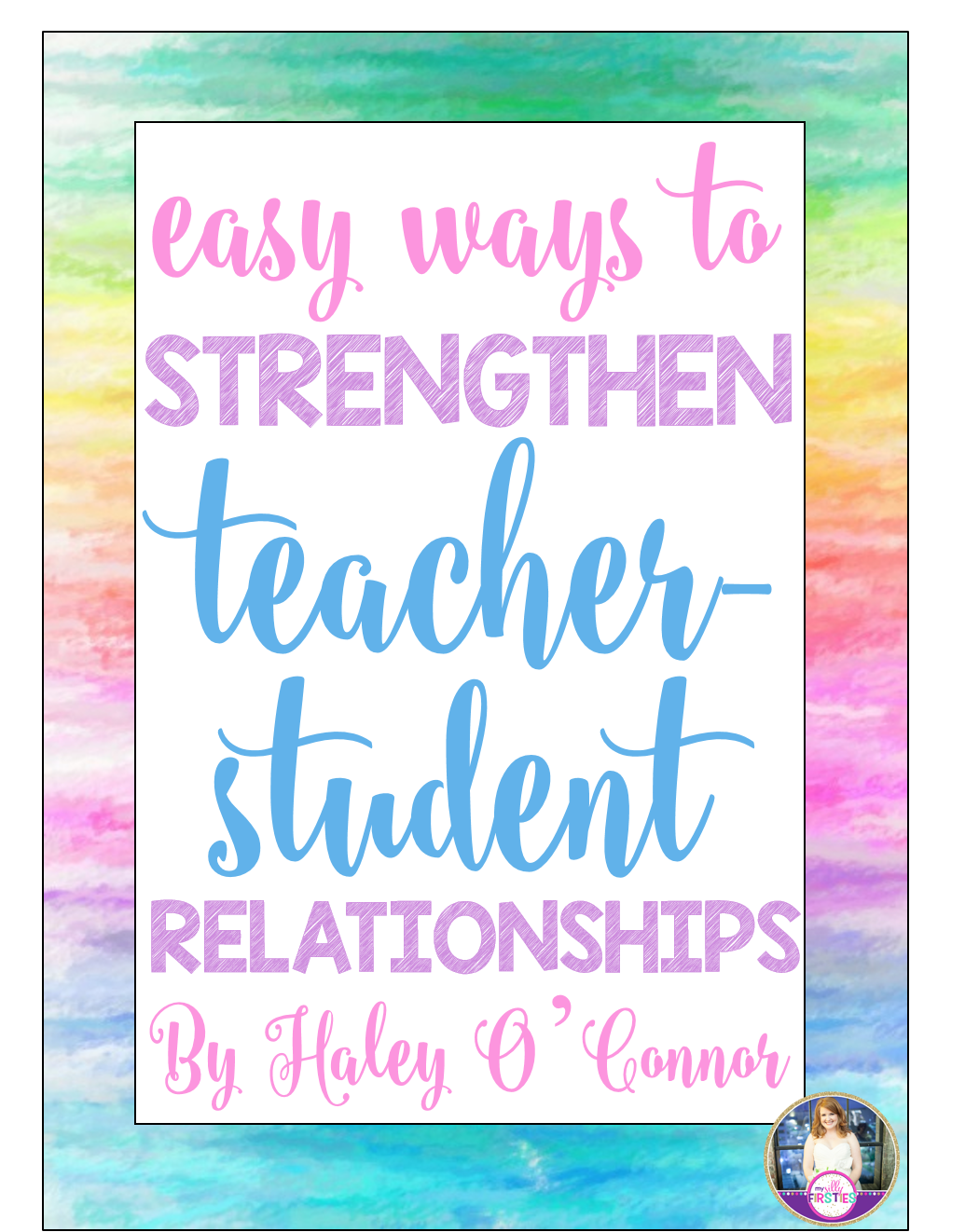 My Silly Firsties: Easy Ways to Build Relationships With Your Students