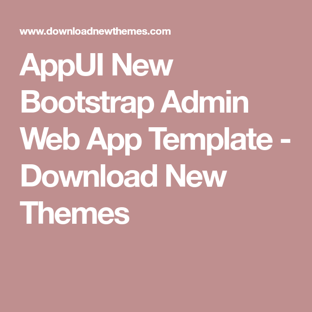 AppUI New Bootstrap Admin Web App Template - Download New ... on