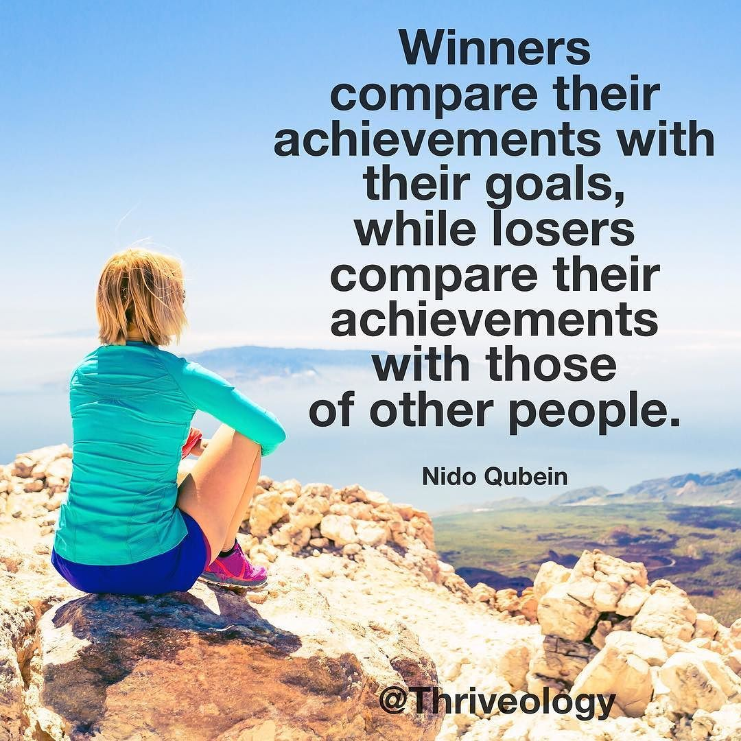 Do you compare your achievements to your goals or other people's achievements?