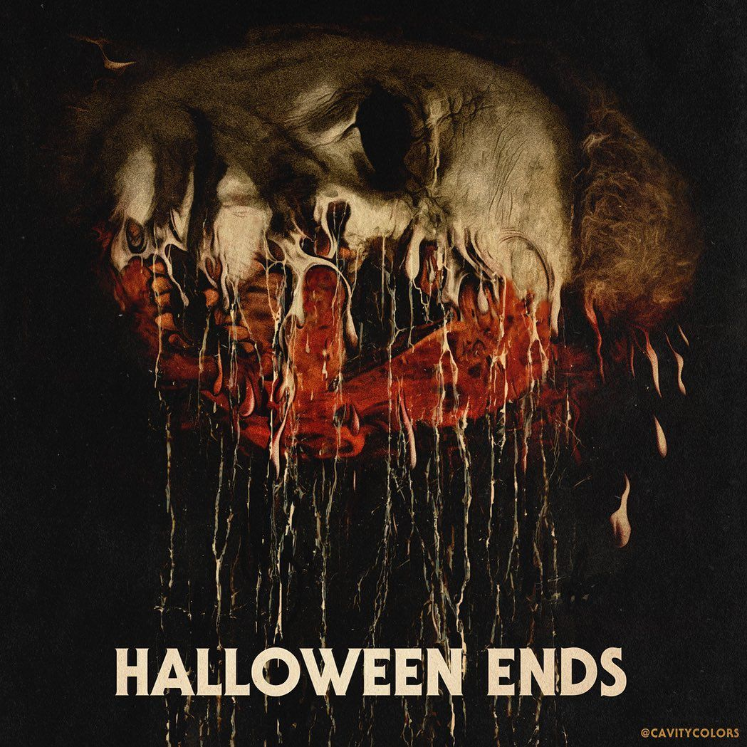 Halloween Ends. (Noooo, never, WTF?!!) 🎃 I hope when all