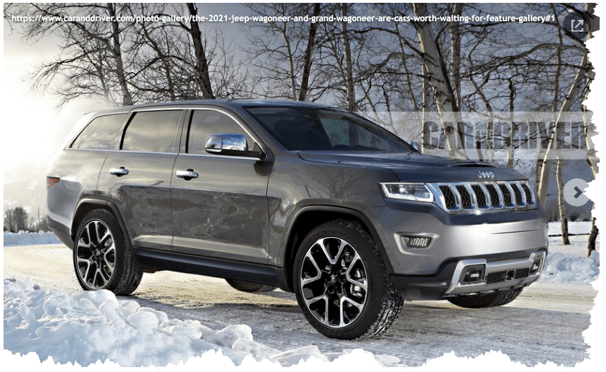2021 Jeep Wagoneer And Grand Wagoneer Are Cars Worth Waiting For Jeep Wagoneer Jeep Grand Cherokee Jeep Suv