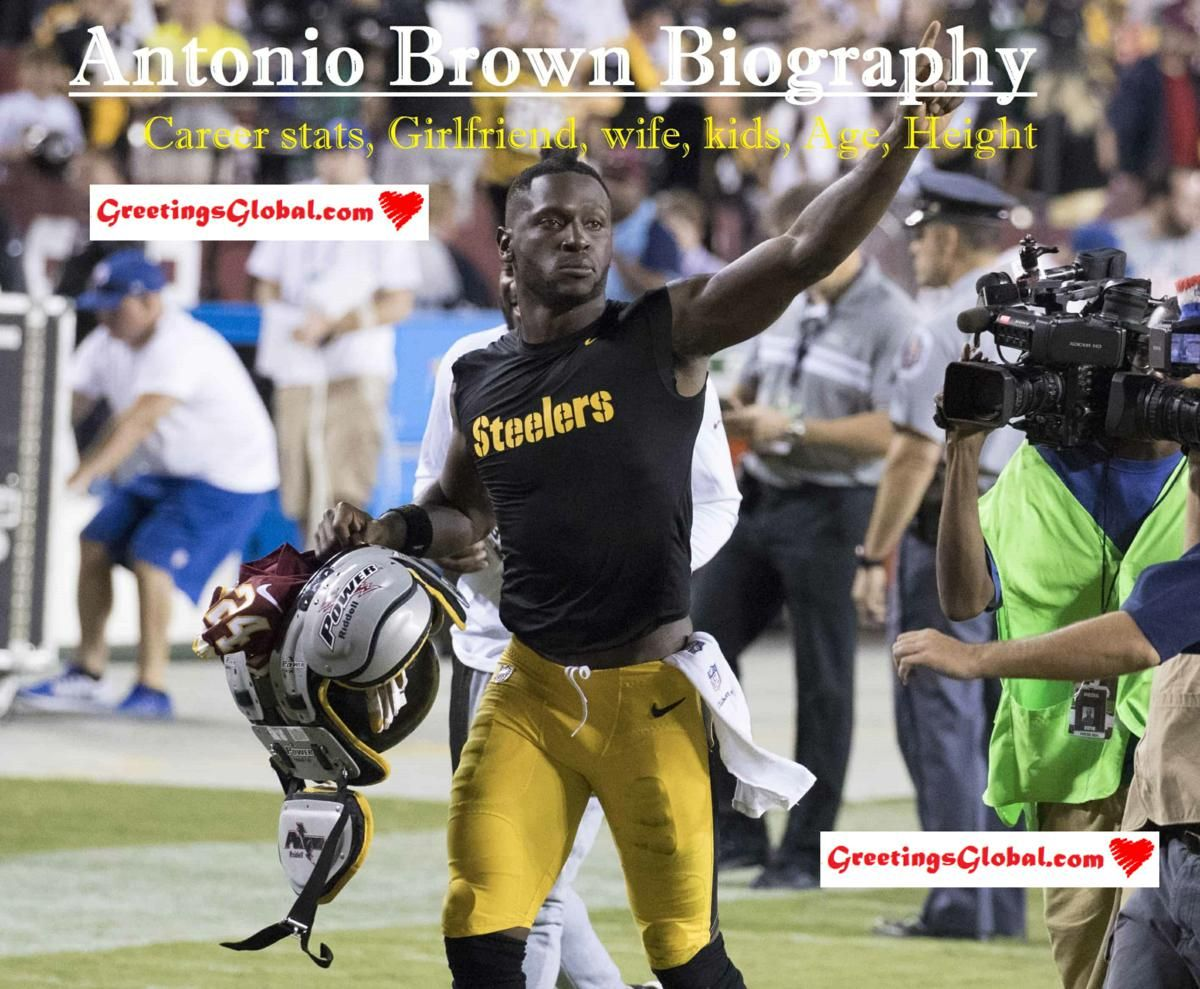 Antonio Brown Bio Career Stats Girlfriend Wife Kids Age Height Antonio Brown Antonio Brown Jersey Wife And Kids