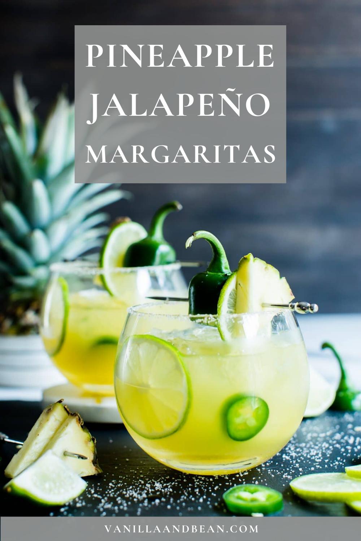 Pineapple Jalapeno Margaritas In 2020 Jalapeno Margarita Pineapple Margarita Delicious Drink Recipes