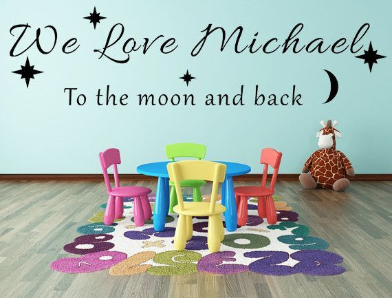 We Love You To The Moon And Back Vinyl Wall Decal Personalized - Custom vinyl wall decals for nursery