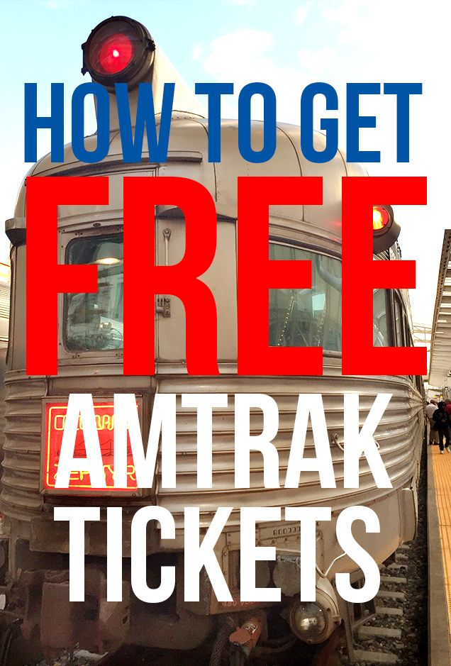 10 Ways To Travel On Amtrak For FREE: Get Free Amtrak