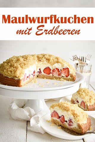 Maulwurfkuchen mit Erdbeeren. Sommerlich lecker!