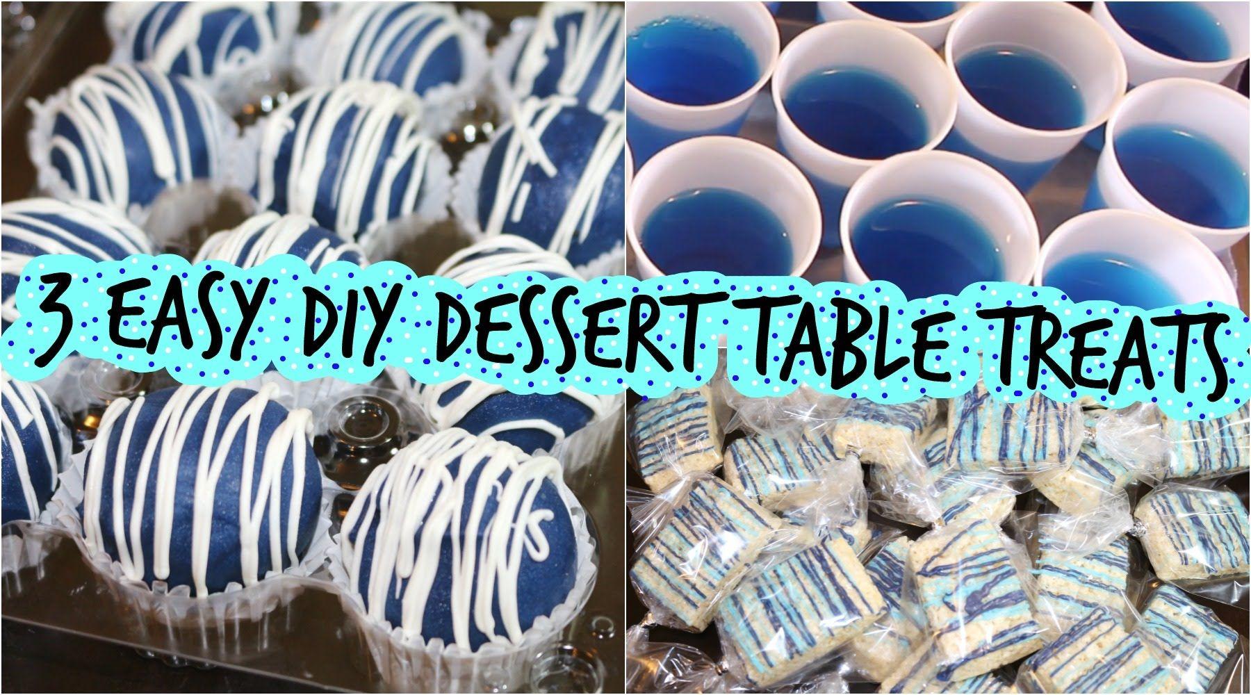 3 Easy Diy Dessert Table Treats Queenbee Youtube Diy Dessert