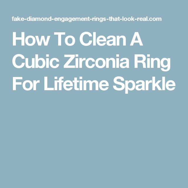 How To Clean A Cubic Zirconia Ring For Lifetime Sparkle Jewelry Cleaner Diy Clean Gold Jewelry Silver Jewelry Handmade